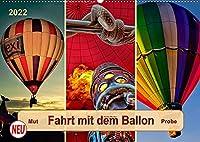 Fahrt mit dem Ballon, Mut-Probe (Wandkalender 2022 DIN A2 quer): Ballonfahren - das atemberaubende Abenteuer zwischen Himmel und Erde. (Monatskalender, 14 Seiten )