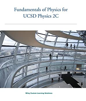 Paperback Fundamentals of Physics for UCSD Physics 2C Book