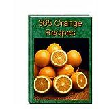 365 Orange Recipes (English Edition)