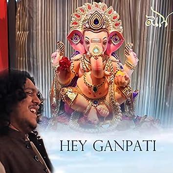 Hey Ganpati
