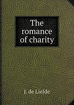 Paperback The Romance of Charity Book