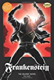 Frankenstein: The Graphic Novel (American English, Original Text)