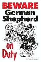 WATCH OUT German Shepherd アニメイラストサインボード:ジャーマンシェパード(A) イギリス製 英語看板 Made in U.K [並行輸入品]
