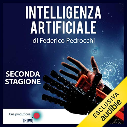 Intelligenza Artificiale - Seconda stagione audiobook cover art
