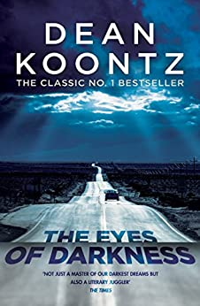 The Eyes of Darkness: A gripping suspense thriller that predicted a global danger... by [Dean Koontz]