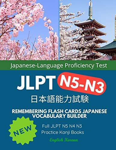 Remembering Flash Cards Japanese Vocabulary Builder Full JLPT N5 N4 N3 Practice Kanji Books English Korean: Quick Study Academic Japanese Vocabulary ... Test Prep N5-N3 Complete Mock Exams Set