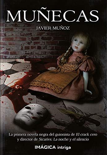 Muñecas de Javier Muñoz