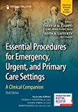 Essential Procedures for Emergency, Urgent, and Primary Care Settings, Third Edition: A Clinical Companion