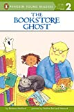 The Bookstore Ghost (Penguin Young Readers Level 2)
