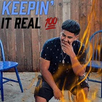 Keepin' It Real