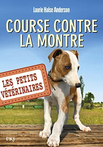 Les Petits vétérinaires - tome 12 : Course contre la montre (12)