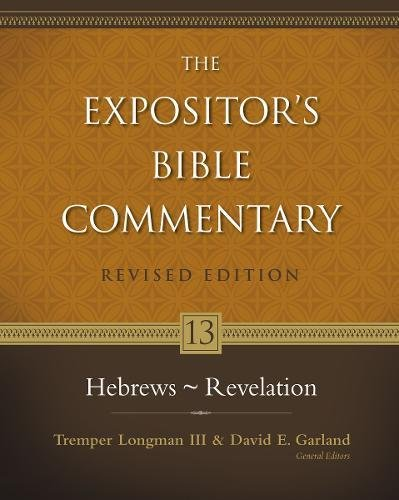 Hebrews - Revelation (The Expositor's Bible Commentary)