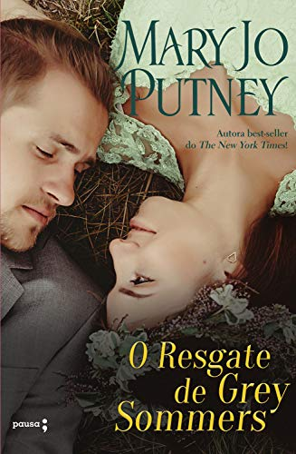 O Resgate de Grey Sommers (The Lost Lords Livro 1) por [Mary Jo Putney, S. T. Silveira]