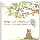 Babyalbum - UNSER ERSTES GEMEINSAMES JAHR: Die schönsten Momente und Erinnerungen - ein bezauberndes Erinnerungsalbum zur Geburt (PAPERISH Babybuch) (PAPERISH Kinderbuch)