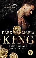Dark Mafia King: Dein Herz ist mein Besitz