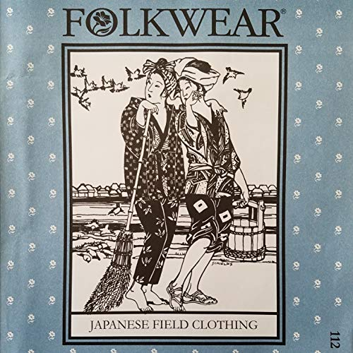 Folkwear 112 Japanese Field Clothing Men Women Sewing Costume Pattern