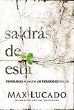 Saldras De Esta (Spanish Edition)