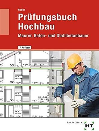Prüfungsbuch Hochbau aurer Beton und StahlbetonbauerLutz Röder