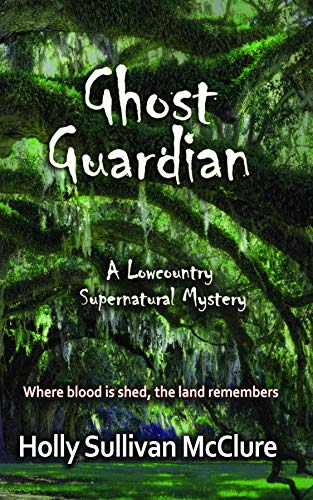 Ghost Guardian (Low Country Mystery Series Book 2)