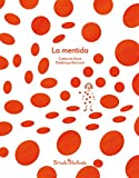 La mentida: 5 (Ediciones en catalán / Siruela Il.lustrada)