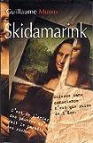 Skidamarink - Le Grand livre du mois - 01/01/2004