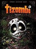 Tizombi - Sang famille