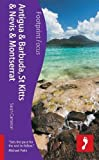 Antigua & Barbuda, St Kitts & Nevis and Montserrat: Footprint Focus Guide