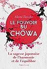 Le pouvoir du Chowa par Tanaka