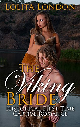 Download The Viking Bride: Historical First Time Captive Romance (English Edition) B013S2B3FW