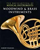 Woodwind and Brass Instruments (Encyclopedia of Musical Instruments)