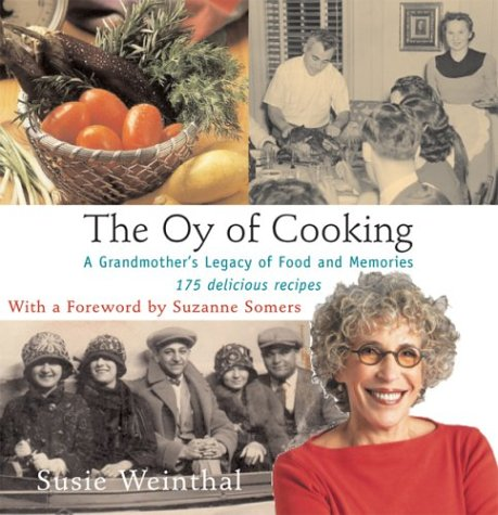 The Oy of Cooking: A Grandmother's Legacy of Food and Memories