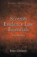 Scottish Evidence Law Essentials (Edinburgh Law Essentials)