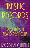 Akashic Records: Past Lives & New Directions