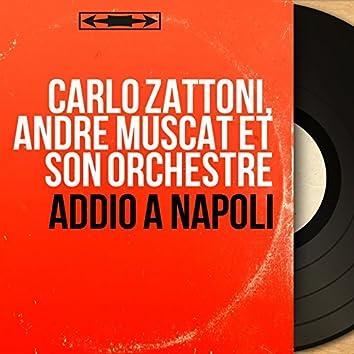 Addio a Napoli (Mono Version)