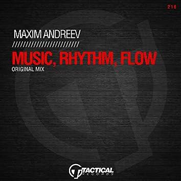 Music, Rhythm, Flow