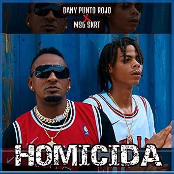 Homicida (feat. MSG Skrt)