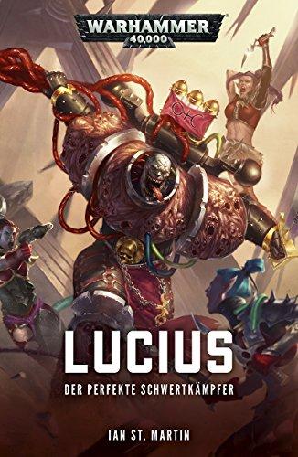 Lucius: Der Perfekte Schwertkampfer (Warhammer 40,000)