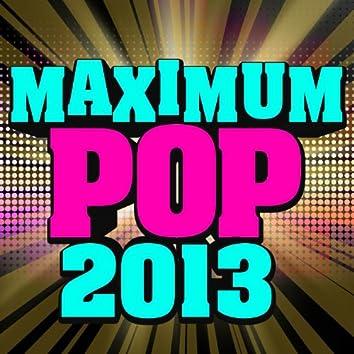 Maximum Pop 2013