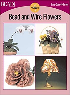 Bead And Wire Flowers (Easy-Does-It)