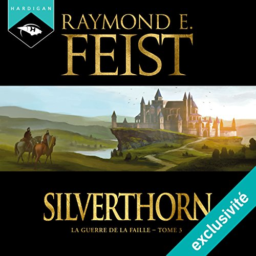 Silverthorn (La Guerre de la Faille 3) audiobook cover art