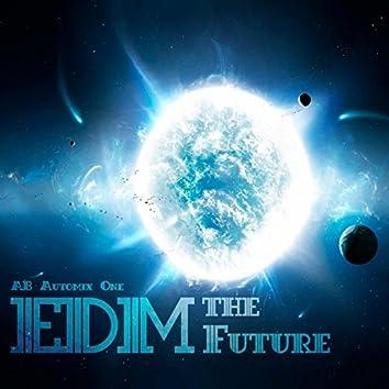 The Future EDM