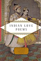 Indian Love Poems (Everyman's Library Pocket Poets Series)