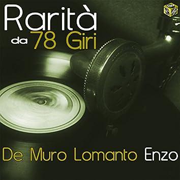 Rarità da 78 Giri: De Muro Lomanto Enzo