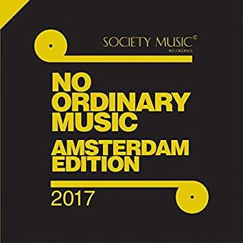 No Ordinary Music - Amsterdam 2017 Edition -