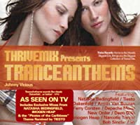 ThriveMix Presents:Trance Anthems