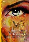 DIE AUGEN DER BLINDEN: Kosmologien - Science Fiction aus der DDR, Band 9