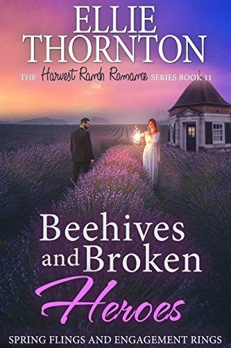 Beehives and Broken Heroes: Spring Flings and Engagement Rings by [Ellie Thornton]