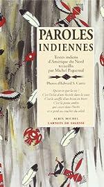 Paroles indiennes de Michel Piquemal