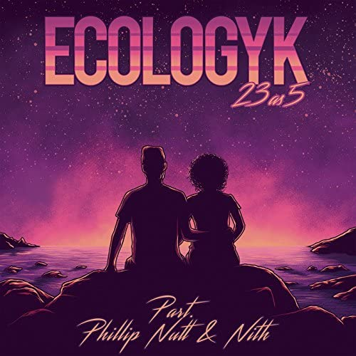 E-Cologyk feat. Phillip Nutt & Nith