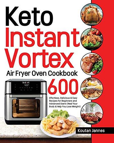 Keto Instant Vortex Air Fryer Oven Cookbook